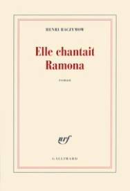 http://www.gallimard.fr/Catalogue/GALLIMARD/Blanche/Elle-chantait-Ramona