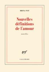 http://www.gallimard.fr/Catalogue/GALLIMARD/Blanche/Nouvelles-definitions-de-l-amour