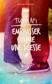 https://www.mollat.com/livres/2047823/brianna-r-shrum-tuto-n-1-embrasser-comme-une-deesse