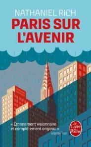 http://www.livredepoche.com/paris-sur-lavenir-nathaniel-rich-9782253068891