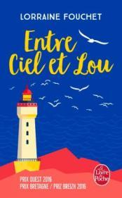 http://www.livredepoche.com/entre-ciel-et-lou-lorraine-fouchet-9782253069973