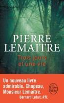 http://www.livredepoche.com/trois-jours-et-une-vie-pierre-lemaitre-9782253070825
