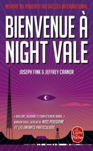 http://www.livredepoche.com/bienvenue-night-vale-joseph-fink-jeffrey-cranor-9782253083054