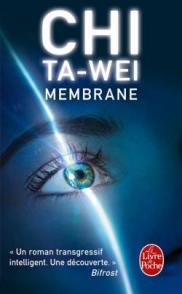 http://www.livredepoche.com/membrane-chi-ta-wei-9782253083191