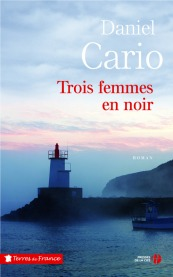 http://www.pressesdelacite.com/livre/romans-regionaux/trois-femmes-en-noir-daniel-cario