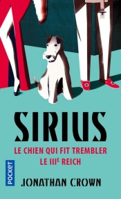 https://www.pocket.fr/tous-nos-livres/romans/romans-etrangers/sirius-_le_chien_qui_fit_trembler_le_iiie_reich-9782266271752/