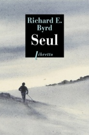 http://www.editionslibretto.fr/seul-richard-byrd-9782369143581