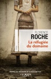 http://calmann-levy.fr/livres/la-refugiee-du-domaine/