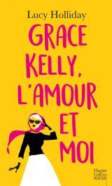 Grace Kelly, l'amour et moi −NetGalley