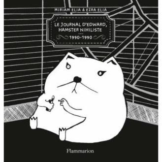Le journal d'Edward, hamster nihiliste