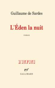 http://www.gallimard.fr/Catalogue/GALLIMARD/L-Infini/L-Eden-la-nuit