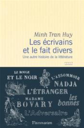 https://www.mollat.com/livres/2012513/minh-tran-huy-les-ecrivains-et-le-fait-divers-une-autre-histoire-de-la-litterature