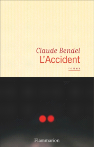 https://www.mollat.com/livres/2013458/claude-bendel-l-accident