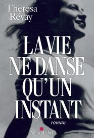 http://www.albin-michel.fr/ouvrages/la-vie-ne-danse-qu-un-instant-9782226328687