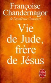 http://www.livredepoche.com/vie-de-jude-frere-de-jesus-francoise-chandernagor-9782253068686