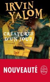 http://www.livredepoche.com/creatures-dun-jour-irvin-yalom-9782253068822