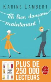 http://www.livredepoche.com/eh-bien-dansons-maintenant-karine-lambert-9782253069881