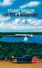 http://www.livredepoche.com/un-ete-bluepoint-stuart-nadler-9782253070726