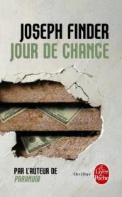 http://www.livredepoche.com/jour-de-chance-joseph-finder-9782253085942