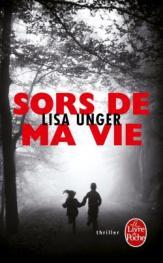 http://www.livredepoche.com/sors-de-ma-vie-lisa-unger-9782253086260