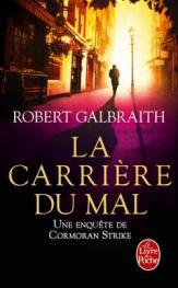 http://www.livredepoche.com/la-carriere-du-mal-robert-galbraith-9782253086536
