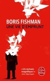 http://www.livredepoche.com/une-vie-demprunt-boris-fishman-9782253087014