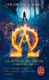 http://www.livredepoche.com/la-revolte-des-omegas-le-serment-incandescent-tome-2-francesca-haig-9782253183716
