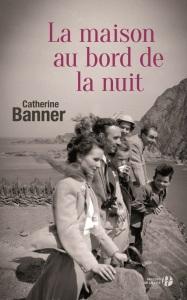 http://www.pressesdelacite.com/livre/litterature-contemporaine/la-maison-au-bord-de-la-nuit-catherine-banner