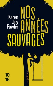 https://www.10-18.fr/livres/litterature-etrangere/nos_annees_sauvages-9782264069429/