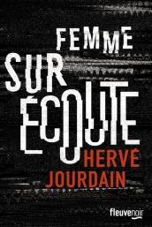 https://www.fleuve-editions.fr/livres/thriller-policier/femme_sur_ecoute_prix_landerneau_polar_selection-9782265116368/