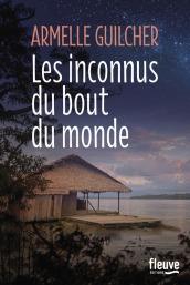 https://www.fleuve-editions.fr/livres/litterature/les_inconnus_du_bout_du_monde-9782265116917/