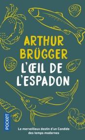 https://www.pocket.fr/tous-nos-livres/romans/romans-francais/loeil_de_lespadon-9782266267113/