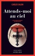 http://www.actes-sud.fr/catalogue/romans-policiers/attends-moi-au-ciel