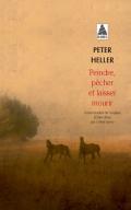 http://www.actes-sud.fr/catalogue/pochebabel/peindre-pecher-et-laisser-mourir-babel