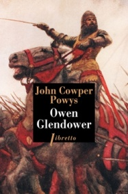 http://www.editionslibretto.fr/owen-glendower--tome-1-john-cowper-powys-9782369143642
