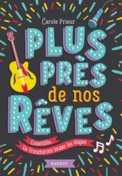 http://www.rageot.fr/livres/plus-pres-de-nos-reves/
