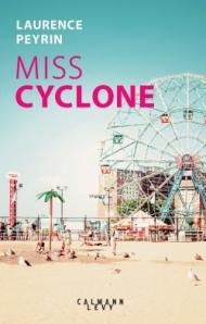 http://calmann-levy.fr/livres/miss-cyclone/