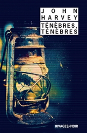 http://www.payot-rivages.net/livre_Tenebres-tenebres-John-HARVEY_ean13_9782743639457.html