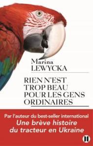 http://www.editions-jclattes.fr/rien-nest-trop-beau-pour-les-gens-ordinaires-9782848932552