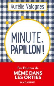 http://mazarine.fayard.fr/minute-papillon-9782863744529