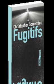 http://www.sonatine-editions.fr/livres/Fugitifs.asp