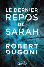 http://www.michel-lafon.fr/livre/1858-Le_dernier_repos_de_Sarah.html