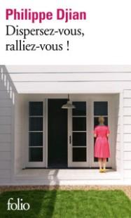 http://www.gallimard.fr/Catalogue/GALLIMARD/Folio/Folio/Dispersez-vous-ralliez-vous