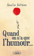 http://www.michel-lafon.fr/livre/1864-QUAND_ON_N_A_QUE_L_HUMOUR.html