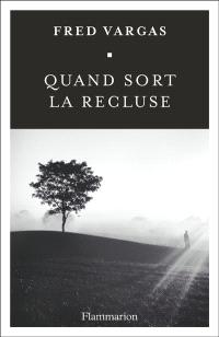 https://www.mollat.com/livres/2067770/fred-vargas-quand-sort-la-recluse