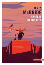 http://www.gallmeister.fr/livres/fiche/227/mcbride-james-l-oiseau-du-bon-dieu