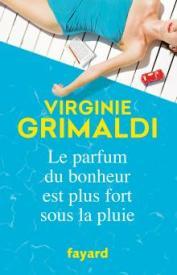 http://www.fayard.fr/le-parfum-du-bonheur-est-plus-fort-sous-la-pluie-9782213704739