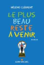 http://www.albin-michel.fr/ouvrages/le-plus-beau-reste-a-venir-9782226395917