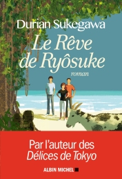 http://www.albin-michel.fr/ouvrages/le-reve-de-ryosuke-9782226396259