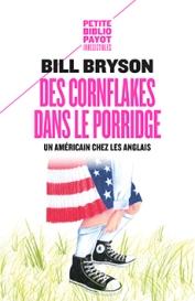 http://www.payot-rivages.net/livre_Des-cornflakes-dans-le-porridge-Bill-BRYSON_ean13_9782228918121.html